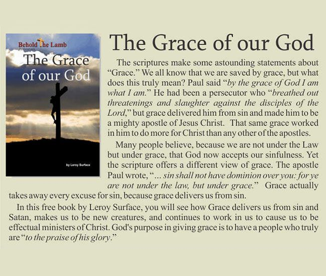 The Grace of our God